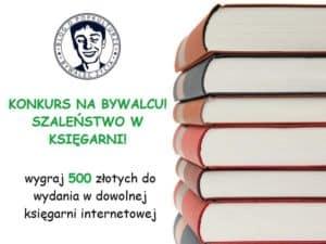 Konkurs na Bywalcu Życia – Wygraj 500zł!