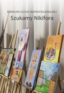 Konkurs plastyczny sztuki nieprofesjonalnej – Szukamy Nikifora 2019